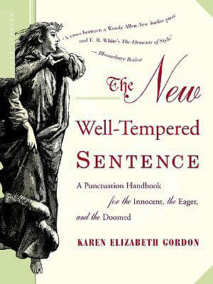 The New Well-Tempered Sentence By Gordon, Karen Elizabeth